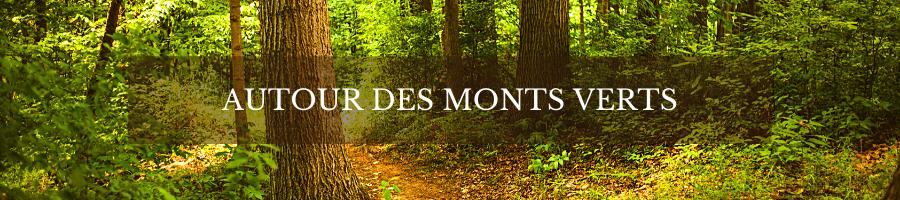 Autour des Monts Verts